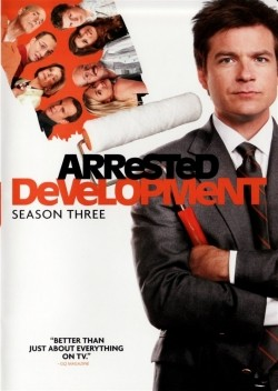 Arrested Development - movie with Jason Bateman.