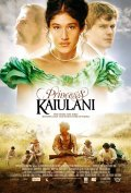 Princess Ka'iulani is the best movie in Tamzin Merchant filmography.