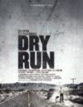 Dry Run is the best movie in Chris Cleveland filmography.