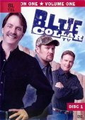 Blue Collar TV  (serial 2004-2006) is the best movie in Larry The Cable Guy filmography.