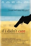 If I Didn't Care is the best movie in Mirelly Taylor filmography.