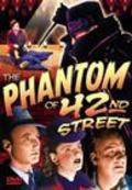 The Phantom of 42nd Street - movie with Alan Mowbray.