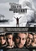 Film Tera Kya Hoga Johnny.