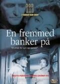 En fremmed banker pa is the best movie in Preben Lerdorff Rye filmography.