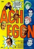 Ach Egon! - movie with Adrian Hoven.