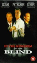In the Kingdom of the Blind, the Man with One Eye Is King - movie with William Petersen.