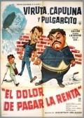 El dolor de pagar la renta is the best movie in Amparo Arozamena filmography.