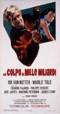 Un colpo da mille miliardi - movie with Eduardo Fajardo.