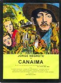 Canaima - movie with Jorge Negrete.