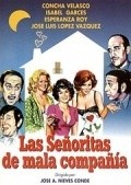 Las senoritas de mala compania - movie with Jose Luis Lopez Vazquez.