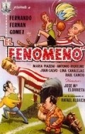 El fenomeno is the best movie in Raul Cancio filmography.