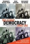 This Is What Democracy Looks Like - movie with Susan Sarandon.