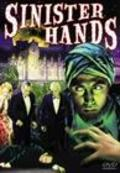 Sinister Hands - movie with Crauford Kent.