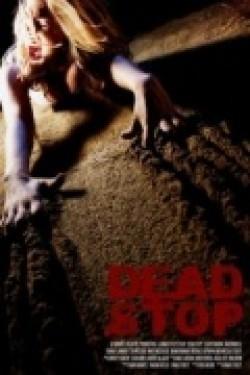 Film Dead Stop.