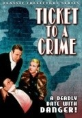 Ticket to a Crime - movie with Edward Earle.