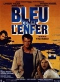 Bleu comme l'enfer is the best movie in Myriem Roussel filmography.