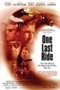 One Last Ride - movie with Anita Barone.