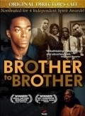 Brother to Brother is the best movie in Anthony Mackie filmography.