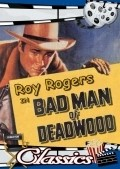 Bad Man of Deadwood - movie with Henry Brandon.