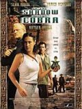 In the Shadow of the Cobra - movie with Rutger Hauer.