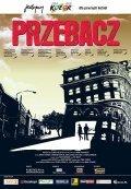 Przebacz is the best movie in Gabriela Kownacka filmography.