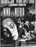 El nino y la niebla - movie with Dolores del Rio.
