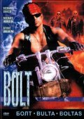 Bolt - movie with Michael Ironside.
