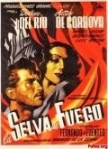 La selva de fuego - movie with Dolores del Rio.