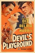 The Devil's Playground - movie with Dolores del Rio.