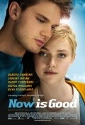 Now Is Good film from Oliver Parker filmography.