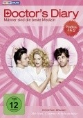 Doctor's Diary - Männer sind die beste Medizin is the best movie in Julia Koschitz filmography.