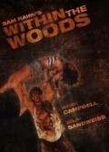 Within the Woods film from Sam Raimi filmography.
