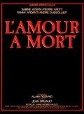 L'amour à mort is the best movie in Pierre Arditi filmography.