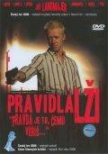 Pravidla lž-i is the best movie in David Svehlik filmography.