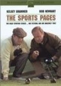 The Sports Pages - movie with Kelsey Grammer.