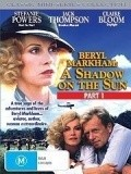 Beryl Markham: A Shadow on the Sun - movie with Brian Cox.