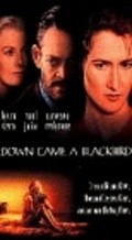Down Came a Blackbird is the best movie in L. Scott Caldwell filmography.