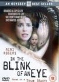 In the Blink of an Eye - movie with Denise Richards.