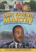Our Friend, Martin - movie with Samuel L. Jackson.