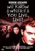 We Know Where You Live - movie with Eddie Izzard.