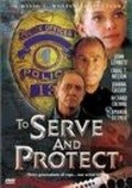 To Serve and Protect - movie with James Franco.