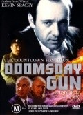 Doomsday Gun - movie with Kevin Spacey.