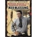 Ned Blessing: The True Story of My Life - movie with Bob Gunton.