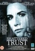 Shattered Trust: The Shari Karney Story - movie with Kate Nelligan.