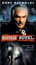 Hard Time: Hostage Hotel - movie with Keith Carradine.