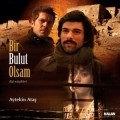 Bir bulut olsam is the best movie in Unal Silver filmography.