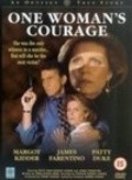 One Woman's Courage - movie with Margot Kidder.