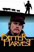 Bitter Harvest - movie with Ron Howard.