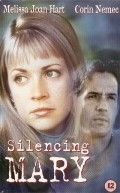 Silencing Mary - movie with Gary Chalk.