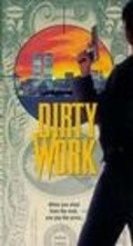 Dirty Work film from John McPherson filmography.